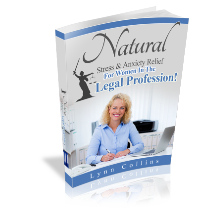 Natural Stress & Anxiety Relief For Women In The Legal Profession